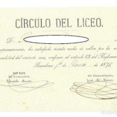 Documentos antiguos: RECIBO DEL CÍRCULO DEL LICEO - BARCELONA, 1875. Lote 178163421