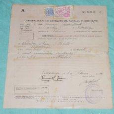 Documentos antiguos: CERTIFICACION EN EXTRACTO DE ACTA DE NACIMIENTO.NACIDO EN 1928.. Lote 178310210