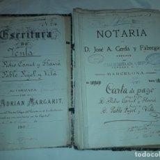 Documentos antiguos: ANTIGUO GRAN LOTE DE ESCRITURAS DE VENTA A DON PABLO PUJOL Y VILÁ AÑO 1895 A 1910. Lote 178348846