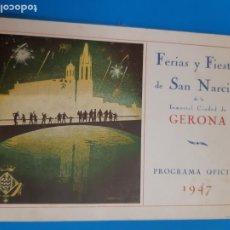 Documentos antiguos: FERIAS Y FIESTAS DE SAN NARCISO. GIRONA. 1947, PROGRAMA OFICIAL. Lote 178676635
