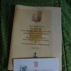 Documentos antiguos: INVITACIÓN CENA HONOR PRÍNCIPES ESPAÑA POR AYUNTAMIENTO DE BARCELONA, 1970, SALÓN NÁUTICO, 6 PAGS . Lote 178728662