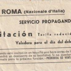 Documentos antiguos: ENTRADA DE CIRCO CIRCO ROMA ( NAZIONALE D`ITALIA ) -D-15. Lote 178783901