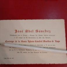Documentos antiguos: 1947 KUGO INVITACIÓN JOSÉ ABEL SANCHEZ CANÓNIGO NOMBRADO OBISPO. Lote 178976595