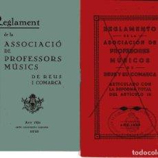 Documentos antiguos: REUS, DOS REGLAMENTOS ASSOCIACIÓ DE PROFESSORS DE MÚSICA DE REUS I COMARCA (VER DESCRIPCIÓN). Lote 179059888