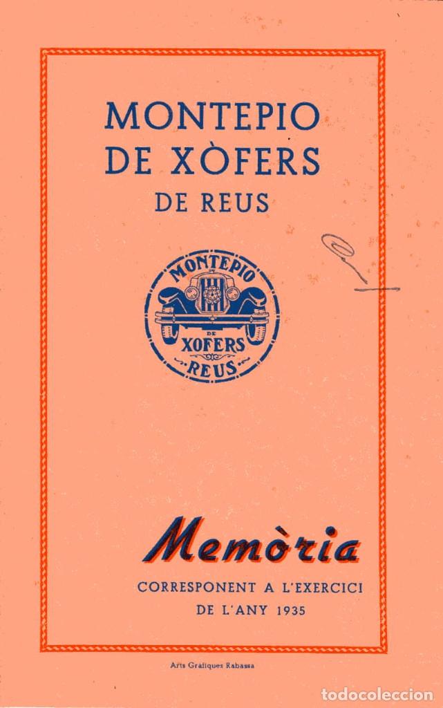 MEMÒRIA MONTEPIO DE XÒFERS DE REUS - 1935 (Coleccionismo - Documentos - Otros documentos)