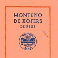 Documentos antiguos: MEMÒRIA MONTEPIO DE XÒFERS DE REUS - 1935. Lote 179069021