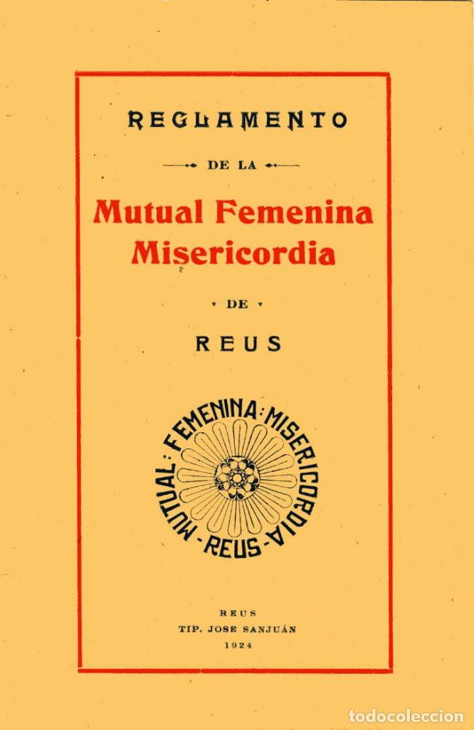 REGLAMENTO DE LA MUTUAL FEMENINA MISERICORDIA DE REUS - 1924 (Coleccionismo - Documentos - Otros documentos)