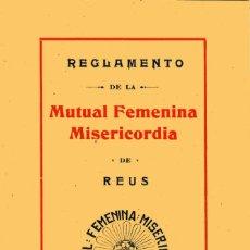 Documentos antiguos: REGLAMENTO DE LA MUTUAL FEMENINA MISERICORDIA DE REUS - 1924. Lote 179069235