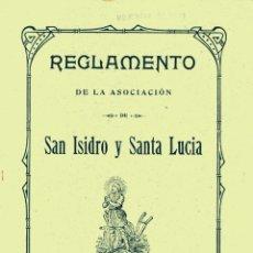 Documentos antiguos: REGLAMENTO DE LA ASOCIACIÓN SAN ISIDRO Y SANTA LUCIA - REUS 1912. Lote 179069943
