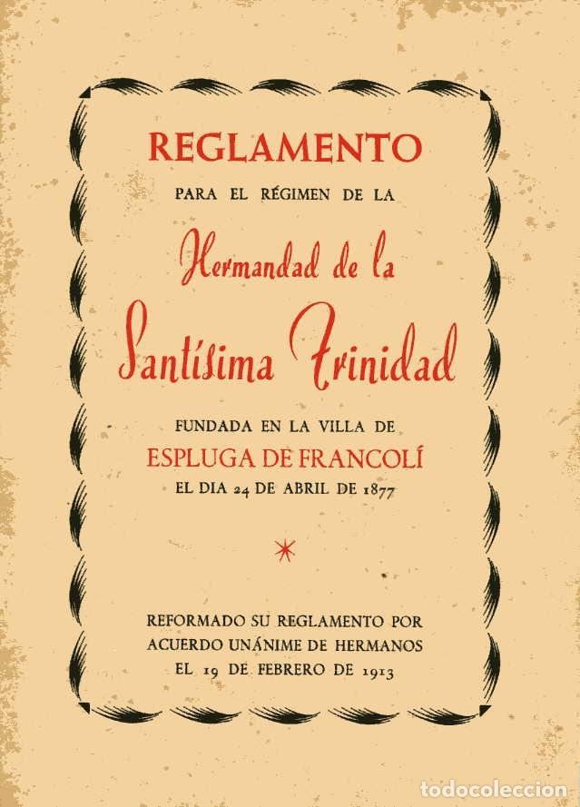 REGLAMENTO DE LA HERMANDAD DE LA SANTÍSIMA TRINIDAD - ESPLUGA DE FRANCOLÍ - 1913 - 1963 (Coleccionismo - Documentos - Otros documentos)