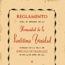 Documentos antiguos: REGLAMENTO DE LA HERMANDAD DE LA SANTÍSIMA TRINIDAD - ESPLUGA DE FRANCOLÍ - 1913 - 1963. Lote 179071002
