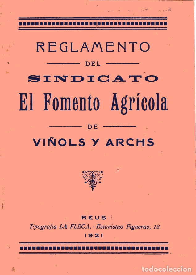 REGLAMENTO DEL SINDICATO EL FOMENTO AGRÍCOLA - VIÑOLS I ARCHS - 1921 - VINYOLS I ELS ARCS (Coleccionismo - Documentos - Otros documentos)