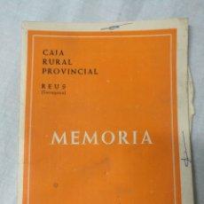 Documentos antiguos: MEMORIA CAJA RURAL PROVINCIAL - REUS 1964. Lote 179072985