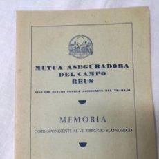 Documentos antiguos: MUTUA ASEGURADORA DEL CAMPO - REUS- MEMORIAS DE 1964 Y 1965. Lote 179073368