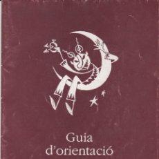 Documents Anciens: GUIA DORIENTACIO PER A PATUMAIRES PATUM DE BERGA - PRIMERA EDICIO 1998. Lote 179108576