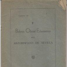 Documentos antiguos: BOLETIN OFICIAL ECLESIASTICO DEL ARZOBISPO DE SEVILLA 1940. Lote 179108716