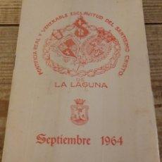 Documentos antiguos: SOLEMNES CULTOS EN HONOR DEL STMO CRISTO DE LA LAGUNA AÑO 1964.TENERIFE.CANARIAS,4 PAGINAS. Lote 179183642