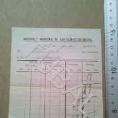 Documentos antiguos: TUBAL SAN QUIRICO DE BESORA MATADERO RECIBO 1963 ENVIO 70 CENT 2019 B05. Lote 179244223