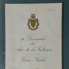 Documentos antiguos: GRAN GALA HOTEL RITZ DE BARCELONA. AÑO 1940.. Lote 179332002