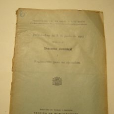 Documentos antiguos: MINISTERIO DE TRABAJO Y PREVISION DECRETO-LEY DE 8 DE JUNIO DE 1925 RELATIVO AL DESCANSO DOMINICAL. Lote 179336202