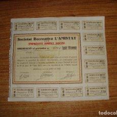 Documentos antiguos: (ALB-TC-200) OBLIGACIO EMPRESTIT EDIFICI SOCIAL SOCIETAT RECREATIVA L'AMISTAT MOLLERUSA 1922. Lote 179337860