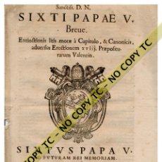 Documentos antiguos: MUY RARO BREVE PONTIFICIO PAPA SIXTO V - ARCHIDIOCESIS VALENCIA - ORIHUELA- ESCUDO PAPAL - 1633. Lote 179341695