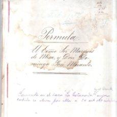 Documentos antiguos: DON MANUEL MISA BERTEMATI. MARQUES. PERMUTA DE TERRENOS. 1891.. Lote 179386383