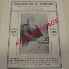 Documentos antiguos: SEVILLA, 1945, PROGRAMA ACTOS 25 ANIVERSARIO CONGREGACION DE LA INMACULADA Y LA SALLE, RARO. Lote 179400845