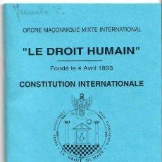 Documentos antiguos: CONSTITUCIÓN INTERNACIONAL FRANCMASON - MASONERIA - MASON - DOCUMENTO SECRETO - 1990 - 150 X 100 MM. Lote 179528025