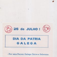 Documentos antiguos: PROPAGANDA NACIONALISTA. GALICIA. DÍA DA PATRIA GALEGA. CONVOCATORIA A LOS TRABAJADORES DE ASTURIAS.. Lote 179554227
