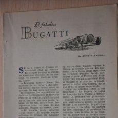 Documentos antiguos: DOS HOJAS REVISTA ANTIGUA REPORTAJE EL FABULOSO BUGATTI. Lote 179961421