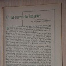 Documentos antiguos: DOS HOJAS REVISTA ANTIGUA REPORTAJE CUEVAS DE ROQUEFORT. Lote 179961435