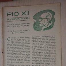 Documentos antiguos: DOS HOJAS REVISTA ANTIGUA REPORTAJE PIO XII. Lote 179961478