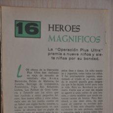 Documentos antiguos: CUATRO HOJAS REVISTA ANTIGUA REPORTAJE 16 HEROES MAGNIFICOS OPERACION PLUS ULTRA. Lote 179961598