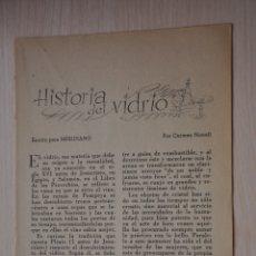 Documentos antiguos: TRES HOJAS REVISTA ANTIGUA REPORTAJE HISTORIA DEL VIDRIO. Lote 179961666