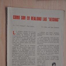 Documentos antiguos: TRES HOJAS REVISTA ANTIGUA REPORTAJE LAS GEISHAS. Lote 179961683