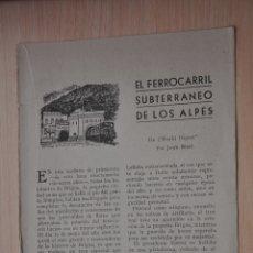 Documentos antiguos: DOS HOJAS REVISTA ANTIGUA REPORTAJE EL FERROCARRIL SUBTERRANEO DE LOS ALPES. Lote 179961717