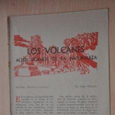 Documentos antiguos: TRES HOJAS REVISTA ANTIGUA REPORTAJE LOS VOLCANES. Lote 179961730
