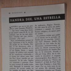 Documentos antiguos: DOS HOJAS REVISTA ANTIGUA REPORTAJE SANDRA DEE. Lote 179961895