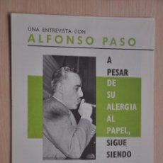 Documentos antiguos: TRES HOJAS REVISTA ANTIGUA REPORTAJE ALFONSO PASO. Lote 179961920