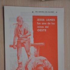 Documentos antiguos: CUATRO HOJAS REVISTA ANTIGUA REPORTAJE JESSE JAMES. Lote 179961953