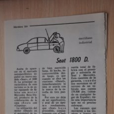 Documentos antiguos: DOS HOJAS REVISTA ANTIGUA REPORTAJE SEAT 1800 D. Lote 179961970