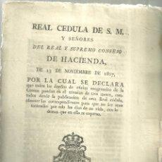 Documentos antiguos: 3695.- REAL CEDULA DE S.M. Y SEÑORES DEL REAL Y SUPREMO CONSEJO DE HACIENDA 13 NOVI 1817. Lote 180155427