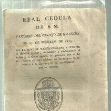 Documentos antiguos: 3695.- REAL CEDULA DE S.M. Y SEÑORES DEL CONSEJO DE HACIENDA DE 27 DE FEBRERO DE 1803. Lote 180315418