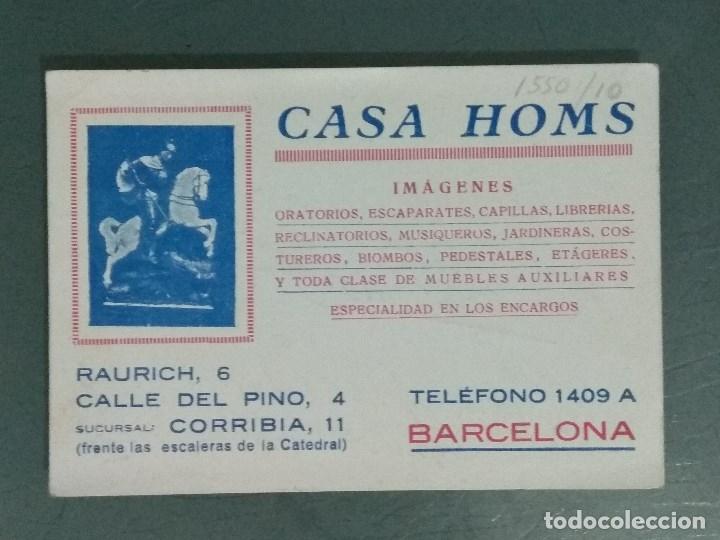 TARJETA COMERCIAL ANTIGUA CASA HOMS. (Coleccionismo - Documentos - Otros documentos)