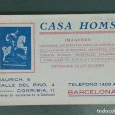 Documentos antiguos: TARJETA COMERCIAL ANTIGUA CASA HOMS.. Lote 180422765