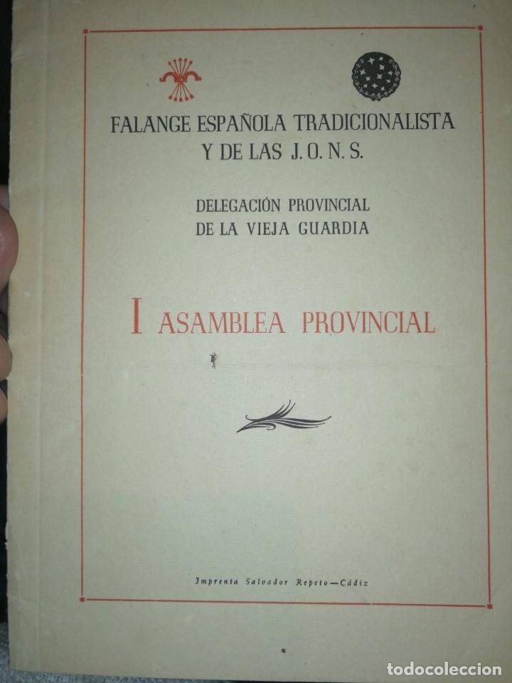 I ASAMBLEA PROVINCIAL. CÁDIZ. 1957. FALANGE ESPAÑOLA TRADICIONALISTA Y DE LAS J. O. N. S (Coleccionismo - Documentos - Otros documentos)