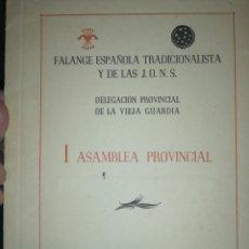 Documentos antiguos: I ASAMBLEA PROVINCIAL. CÁDIZ. 1957. FALANGE ESPAÑOLA TRADICIONALISTA Y DE LAS J. O. N. S. Lote 180503088