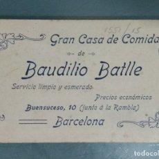 Documentos antiguos: TARJETA COMERCIAL MUY ANTIGUA CASA DE COMIDAS. BAUDILIO BATLLE.. Lote 180505361