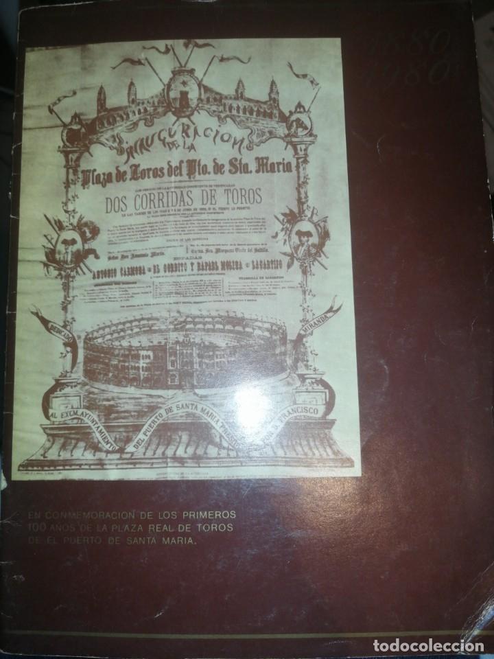 EN CONMEMORACIÓN DE LOS PRIMEROS 100 AÑOS AÑOS DE LA PLAZA REAL DE TOROS DE EL PUERTO DE SANTA MARIA (Coleccionismo - Documentos - Otros documentos)